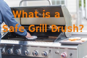 what is a safe grill brush